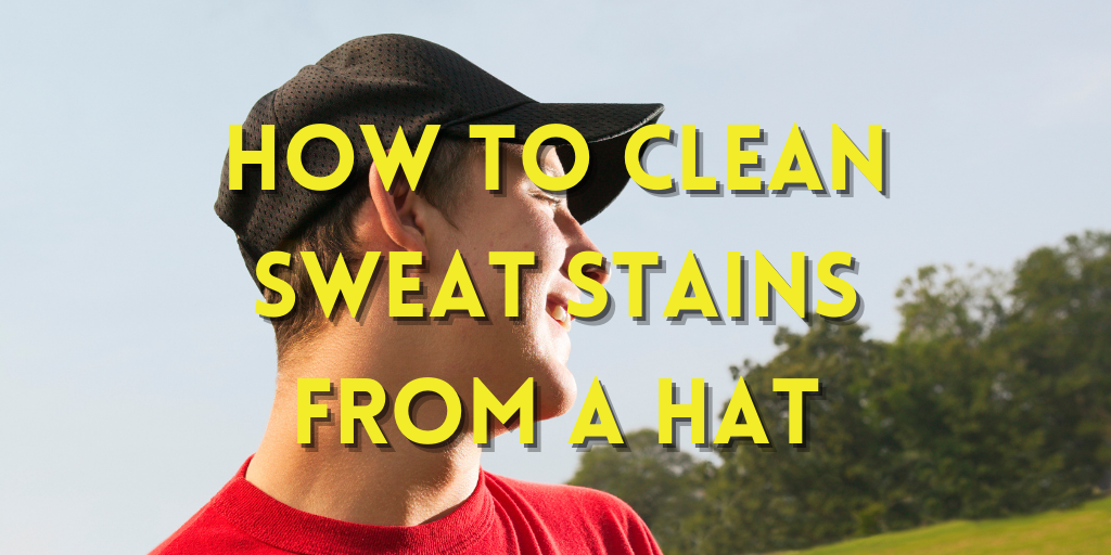 How to Clean Sweat Stains From a Hat